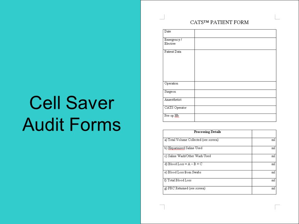 Cell Saver Audit Forms