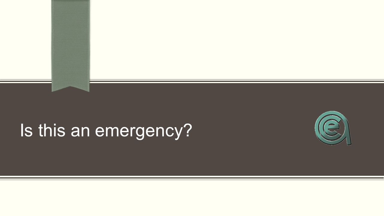 Is this an emergency?