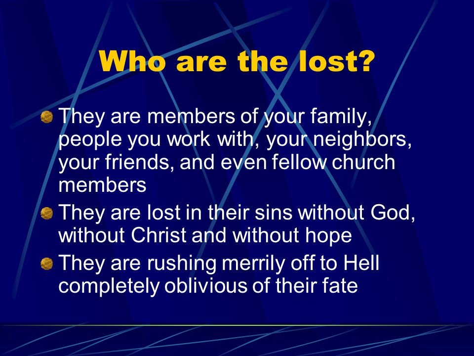 Where are they.They are all around you.