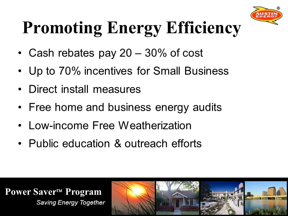 Saving Energy Together Power Saver TM Program Load Shifting ABIA Profile – July 1999