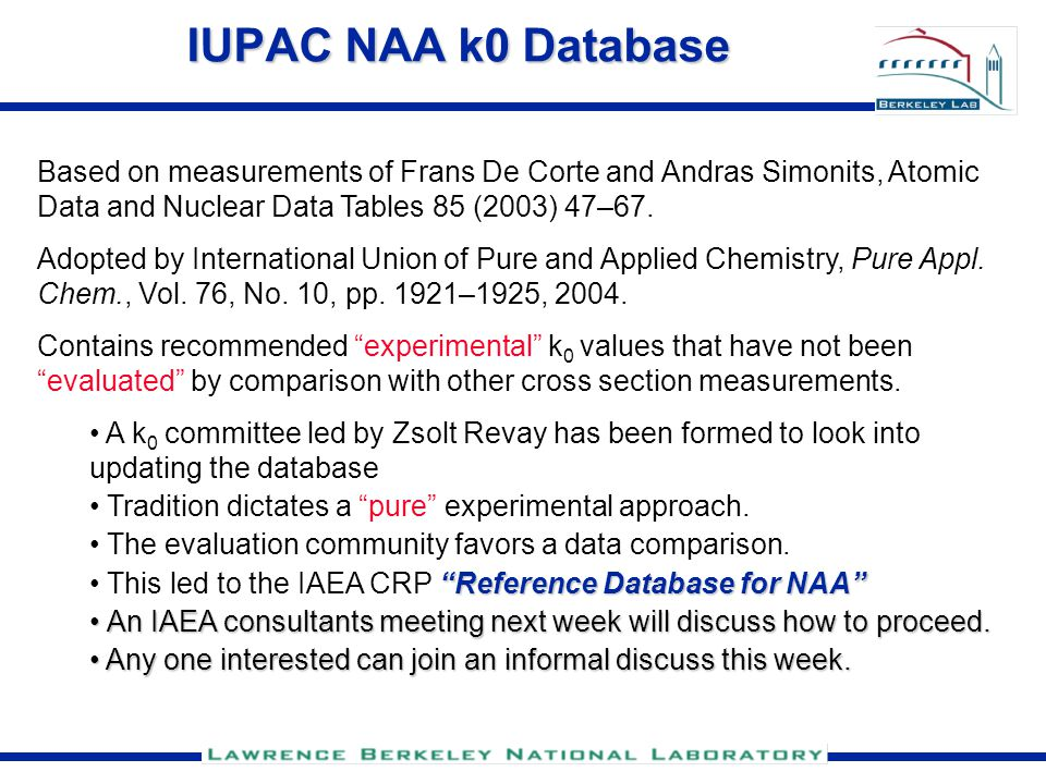 IUPAC NAA k0 Database Based on measurements of Frans De Corte and Andras Simonits, Atomic Data and Nuclear Data Tables 85 (2003) 47–67.