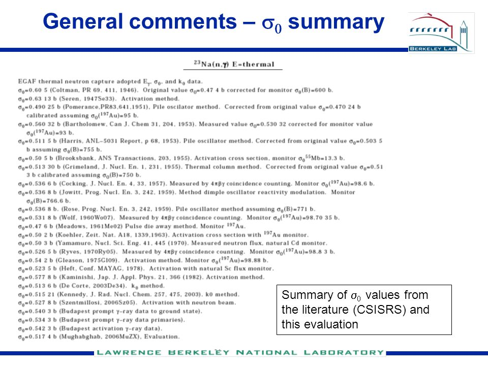 General comments –   summary Summary of   values from the literature (CSISRS) and this evaluation