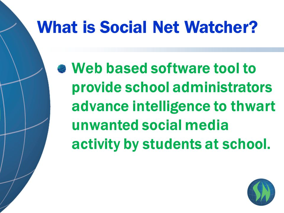 Web based software tool to provide school administrators advance intelligence to thwart unwanted social media activity by students at school.
