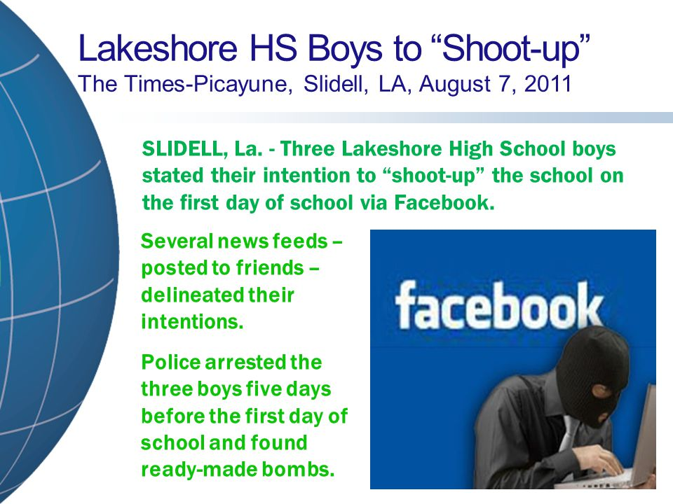 "Lakeshore HS Boys to ""Shoot-up"" The Times-Picayune, Slidell, LA, August 7, 2011 SLIDELL, La. - Three Lakeshore High School boys stated their intention"