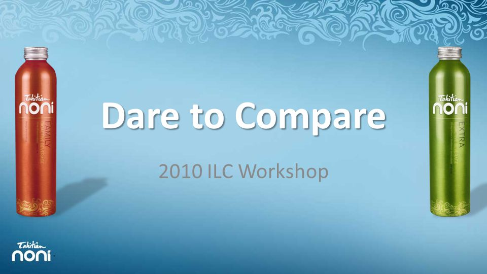 Dare to Compare 2010 ILC Workshop