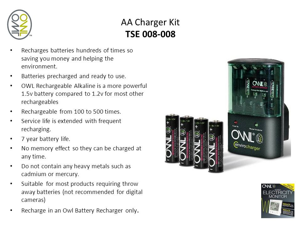 AA Charger Kit TSE 008-008 Recharges batteries hundreds of times so saving you money and helping the environment.