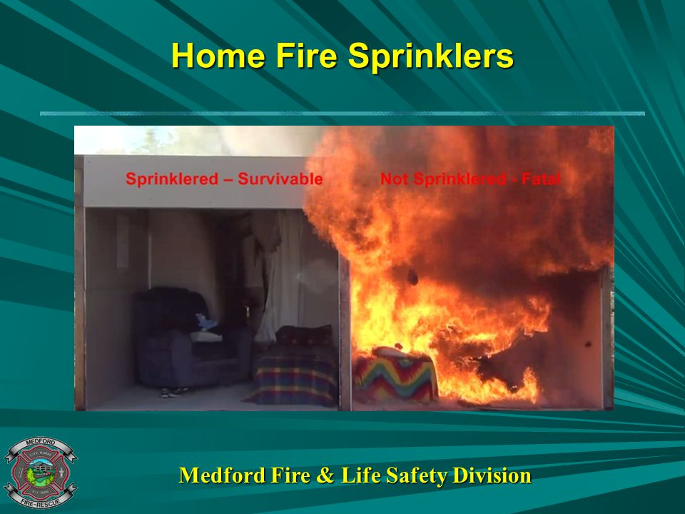 Home Fire Sprinklers Medford Fire & Life Safety Division