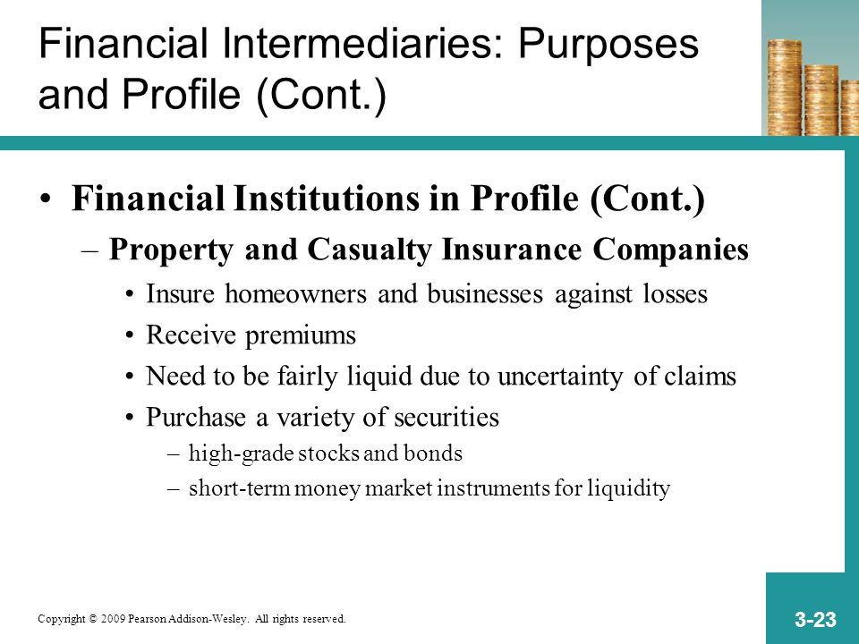 Copyright © 2009 Pearson Addison-Wesley. All rights reserved. 3-23 Financial Intermediaries: Purposes and Profile (Cont.) Financial Institutions in Pr