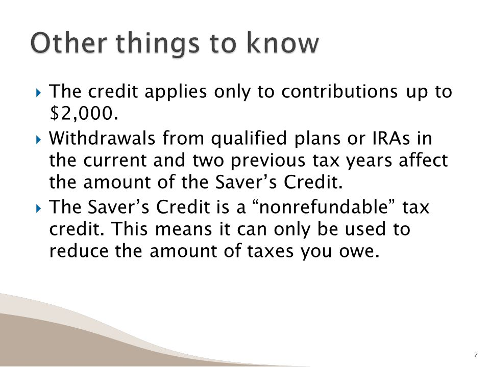  The credit applies only to contributions up to $2,000.