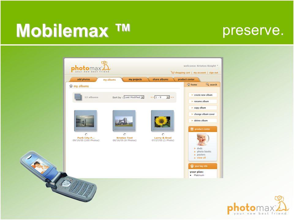 preserve. Mobilemax ™