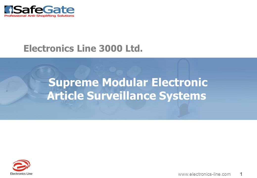 www.electronics-line.com 1 Supreme Modular Electronic Article Surveillance Systems Electronics Line 3000 Ltd.