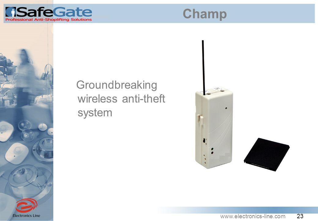 www.electronics-line.com 23 Champ Groundbreaking wireless anti-theft system