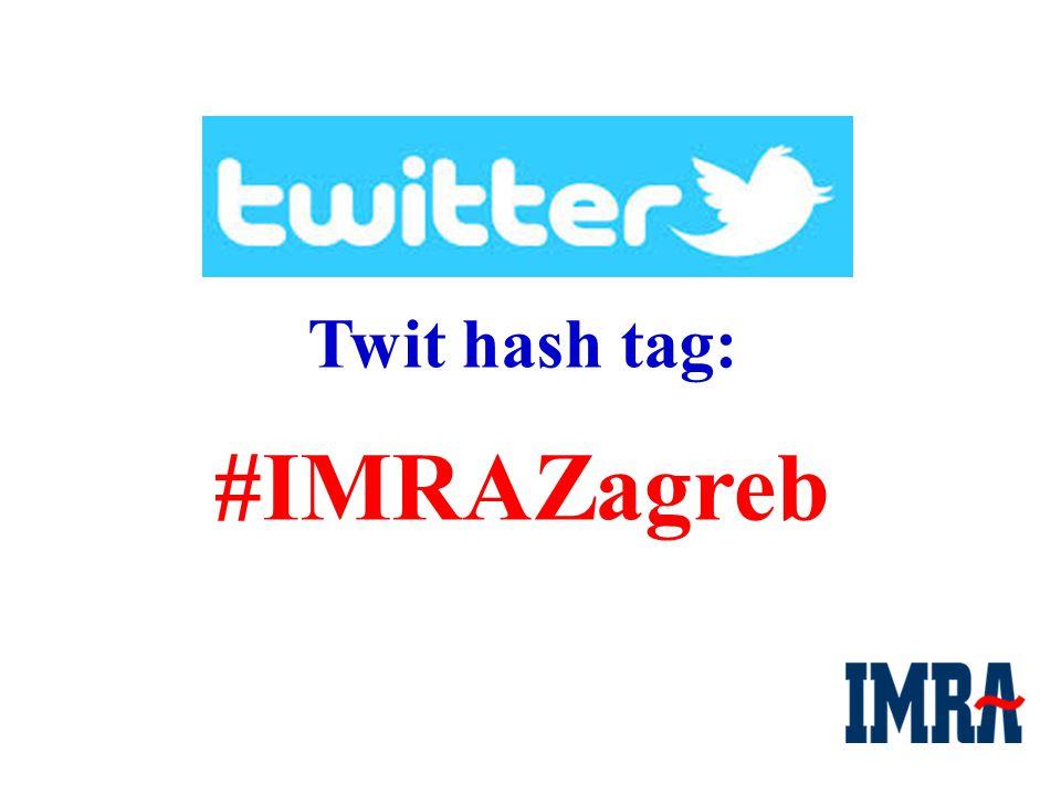 Twit hash tag: #IMRAZagreb