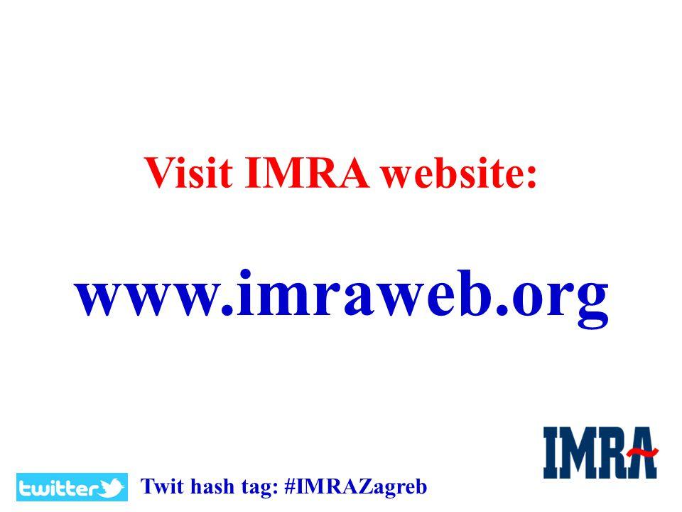 Join IMRA on: Join IMRA Community on IMRA website: http://www.imraweb.org/community http://www.imraweb.org/community Join IMRA Group on LinkedIn http://www.linkedin.com/groups/IMRA- International-Management-Research- Academy-4165118?trk=myg_ugrp_ovr Like IMRA on Facebook: http://www.facebook.com/imraweb http://www.facebook.com/imraweb Follow IMRA on Twitter: http://www.twitter.com/imraweb http://www.twitter.com/imraweb