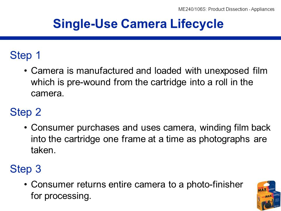ME240/106S: Product Dissection - Appliances Fuji Single-Use Cameras (http://www.fujifilm.com/)