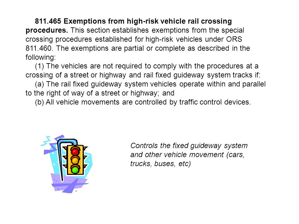 811.465 Exemptions from high-risk vehicle rail crossing procedures.