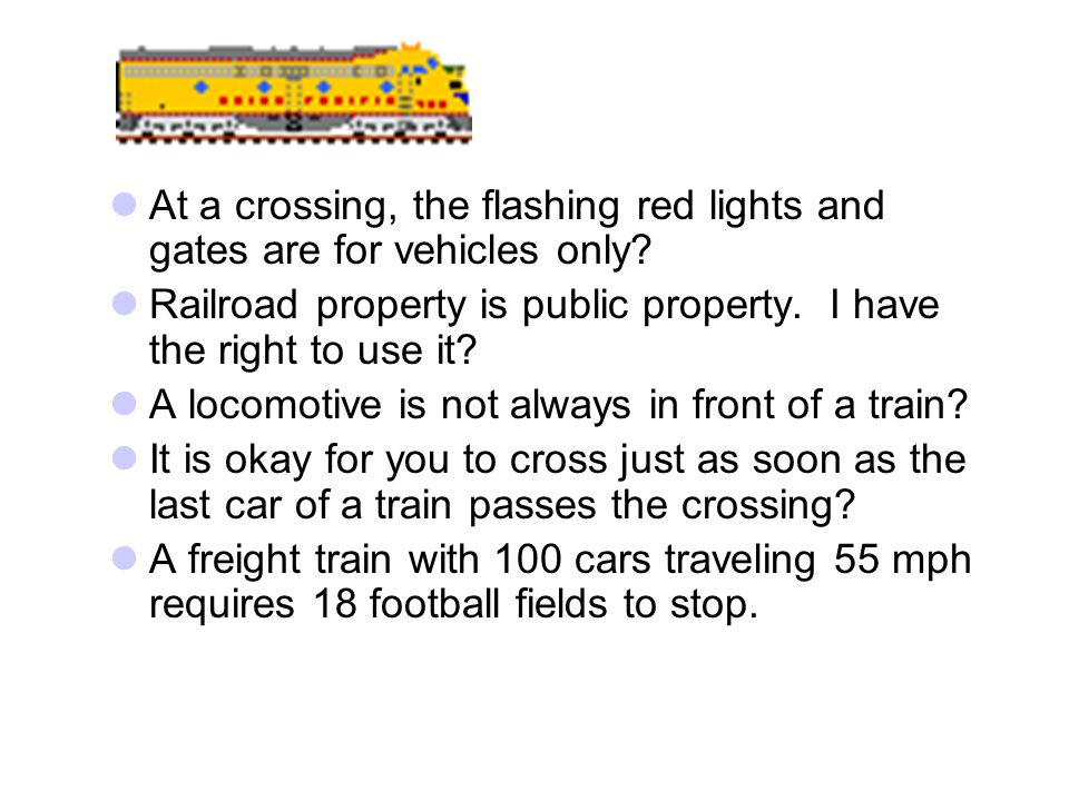 At a crossing, the flashing red lights and gates are for vehicles only.