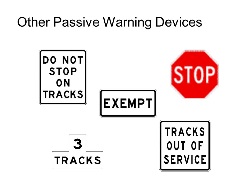 Other Passive Warning Devices