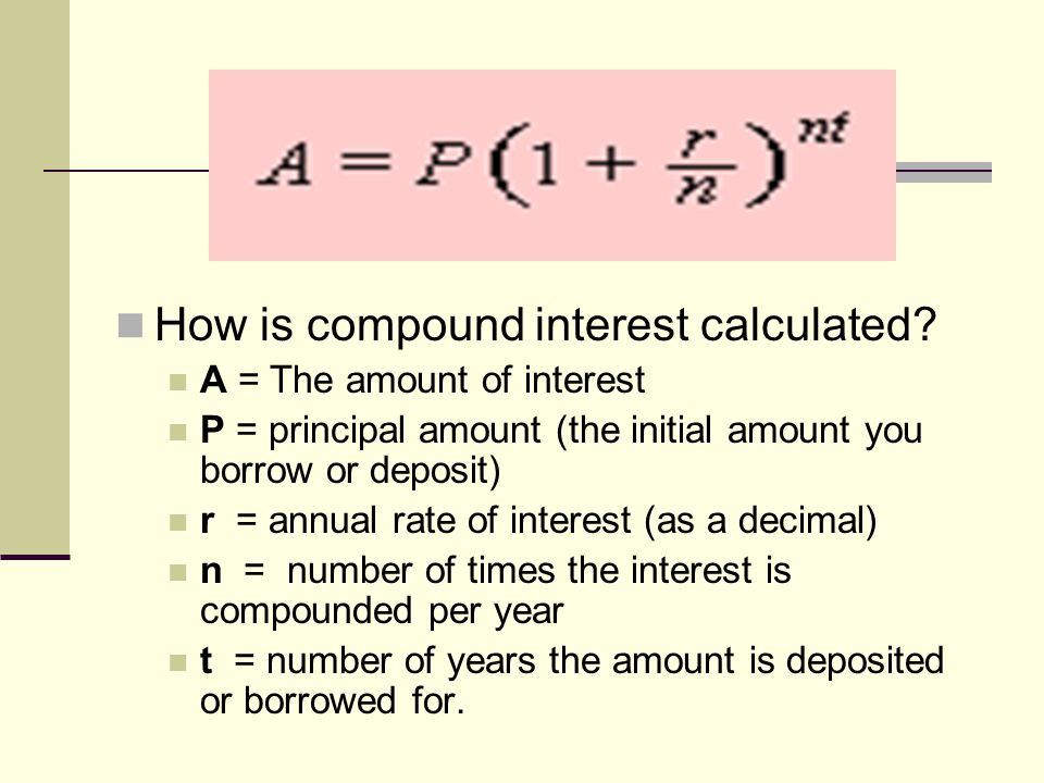 How is compound interest calculated.