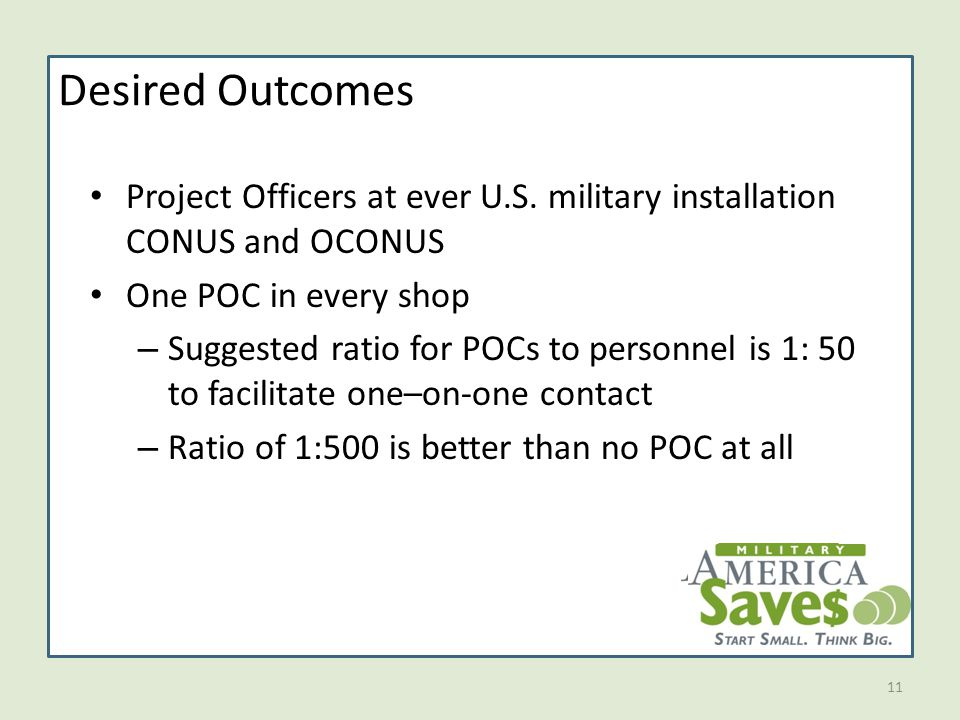 11 Desired Outcomes Project Officers at ever U.S.