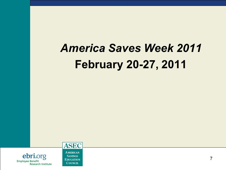 7 America Saves Week 2011 February 20-27, 2011