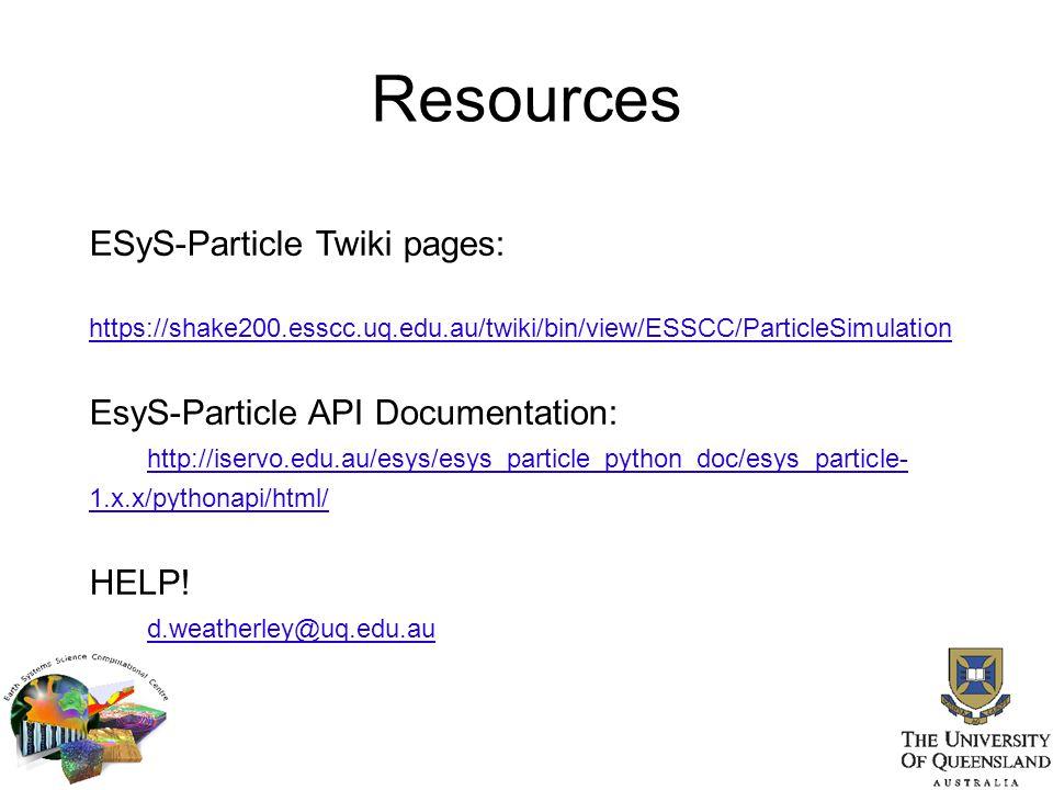 Resources ESyS-Particle Twiki pages: https://shake200.esscc.uq.edu.au/twiki/bin/view/ESSCC/ParticleSimulation EsyS-Particle API Documentation: http://