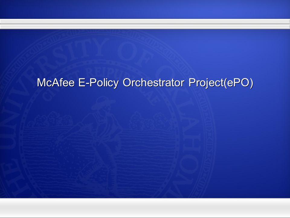 McAfee E-Policy Orchestrator Project(ePO)
