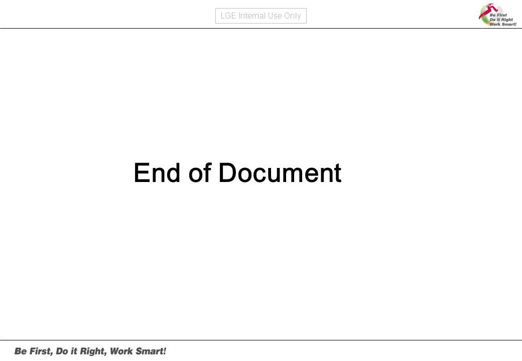 LGE Internal Use Only End of Document