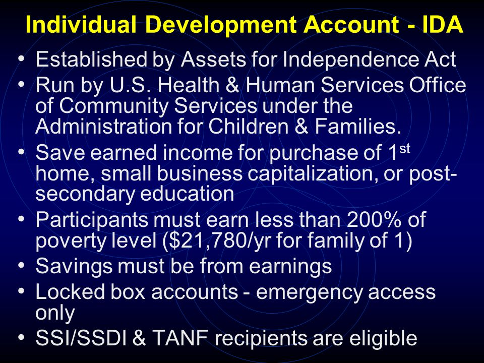 Individual Development Account - IDA Established by Assets for Independence Act Run by U.S.