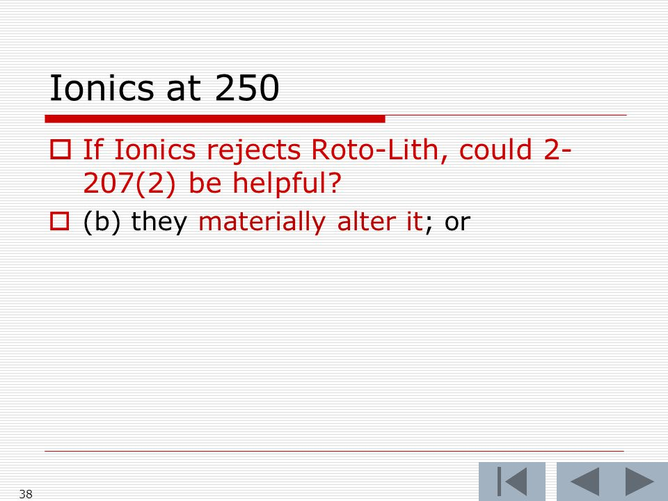 Ionics at 250 38  If Ionics rejects Roto-Lith, could 2- 207(2) be helpful.