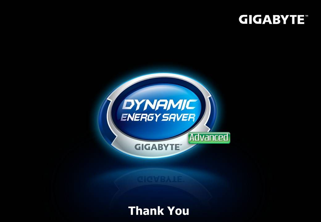  By : Product Division GIGABYTE United Internal Use Only Thank You