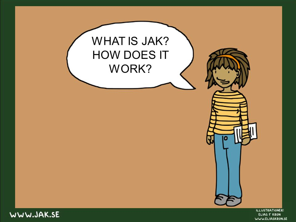 WHAT IS JAK HOW DOES IT WORK