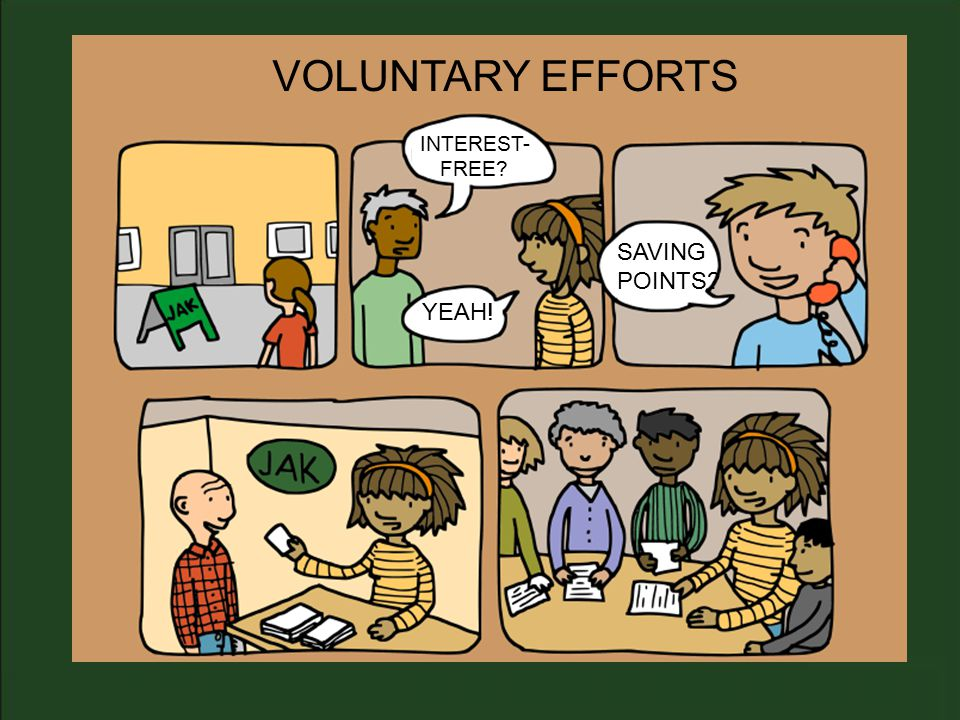 VOLUNTARY EFFORTS YEAH! INTEREST- FREE SAVING POINTS