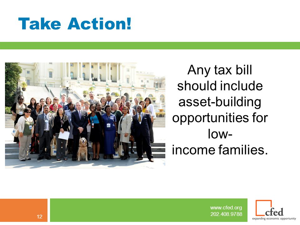 www.cfed.org 202.408.9788 Take Action.