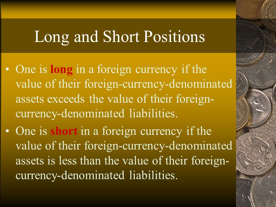 Hedging There are a number of instruments that can be used to hedge foreign exchange risk.