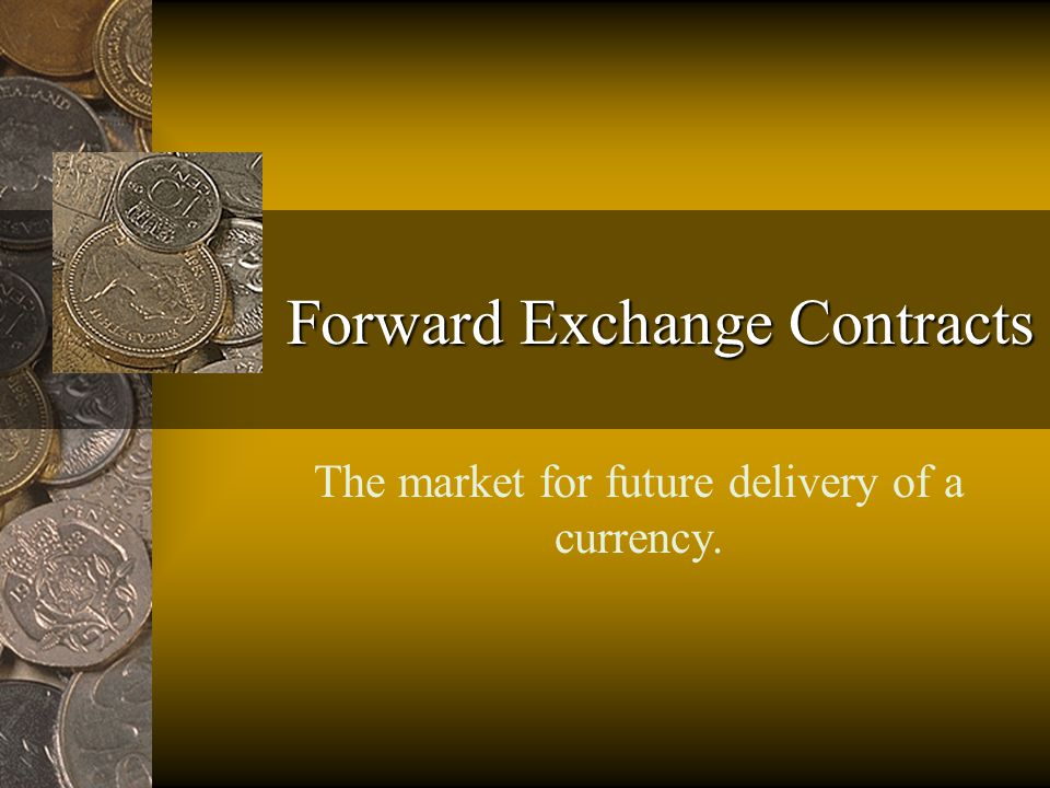 Increase in the Supply of the Pound in the Forward Market S£ F ($/£) F0F0 Q0Q0 D£ Quantity£ S'£ F1F1 Q1Q1
