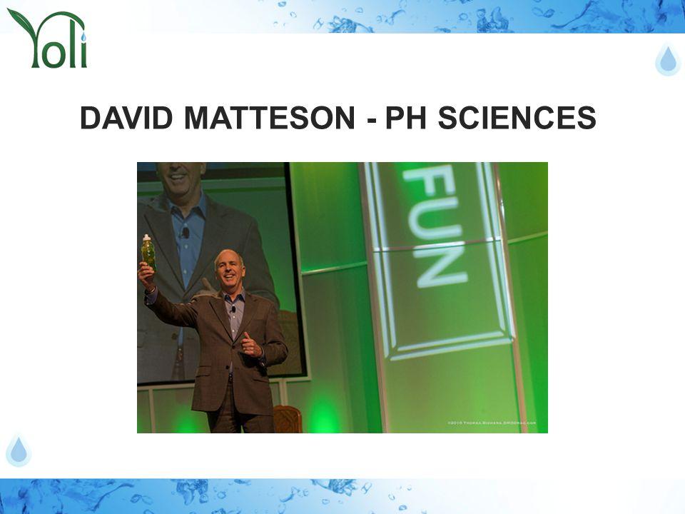 DAVID MATTESON - PH SCIENCES