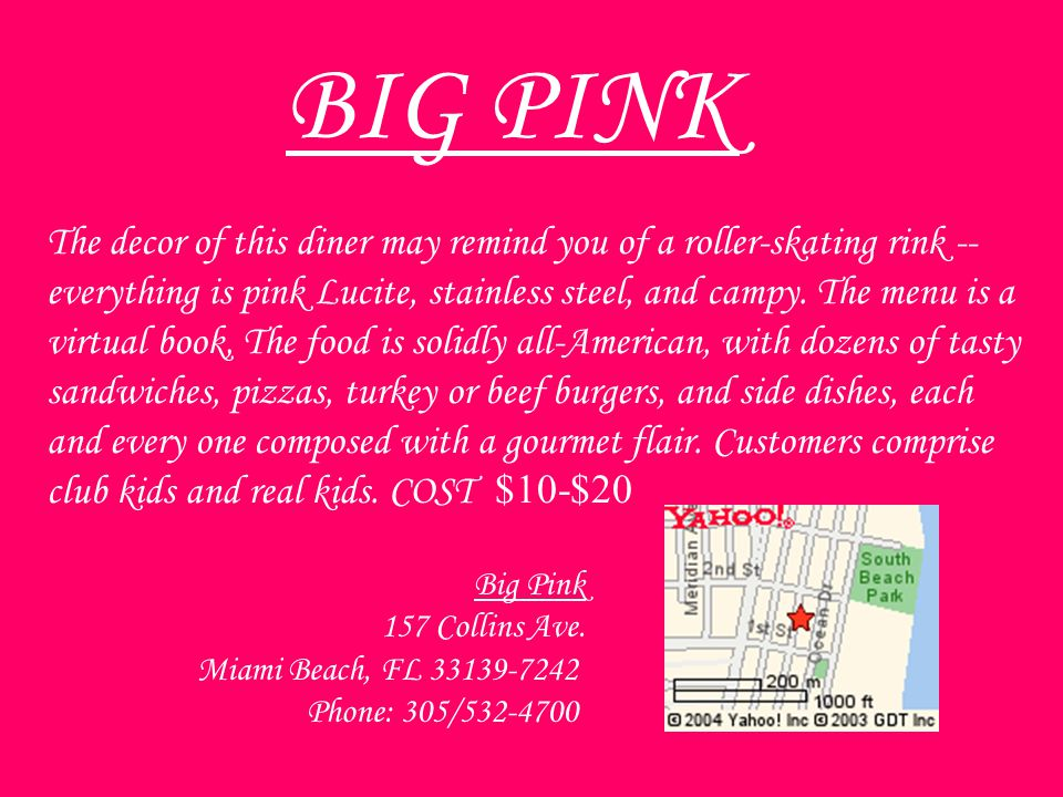 Big Pink 157 Collins Ave.