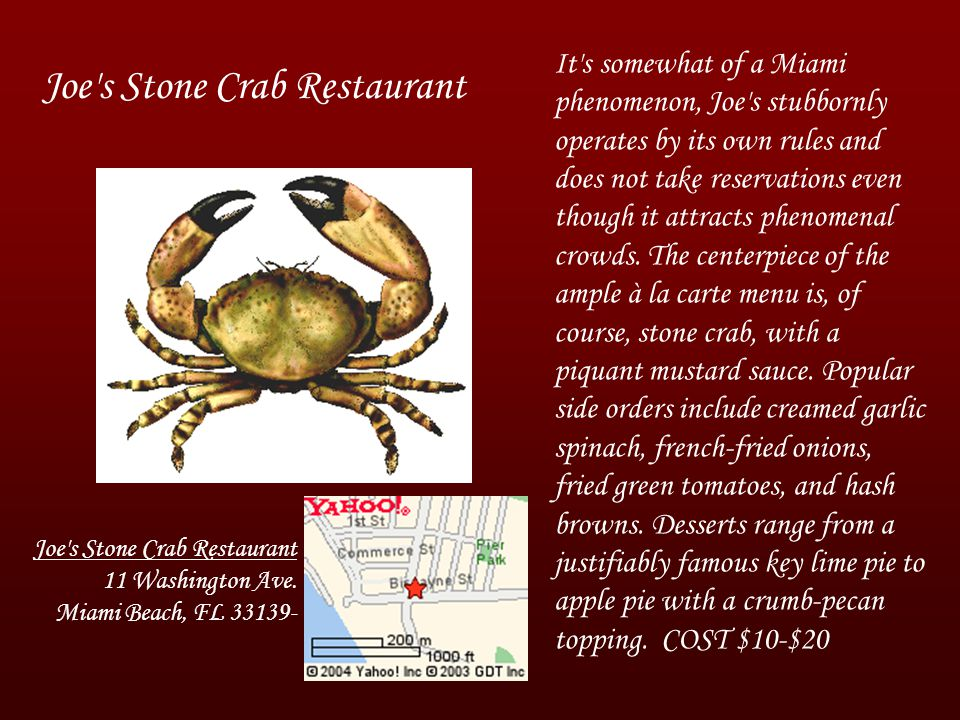 Joe s Stone Crab Restaurant 11 Washington Ave.