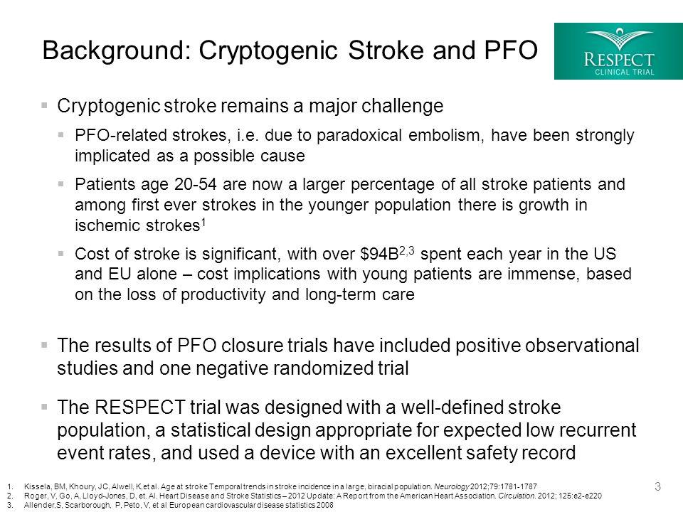  Cryptogenic stroke remains a major challenge  PFO-related strokes, i.e.