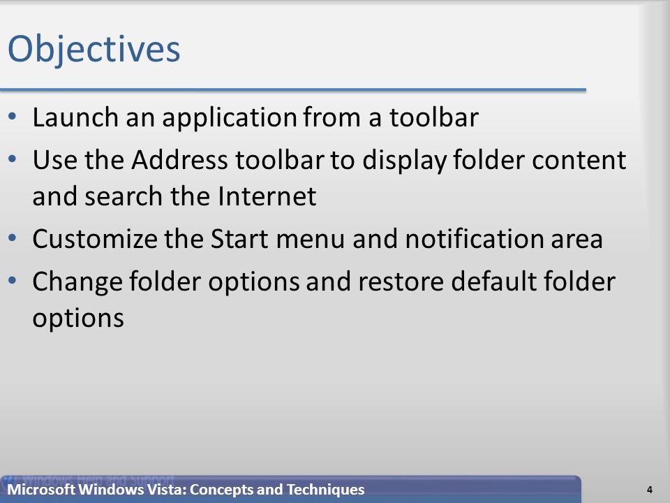 Resizing the Taskbar 65 Microsoft Windows Vista: Concepts and Techniques