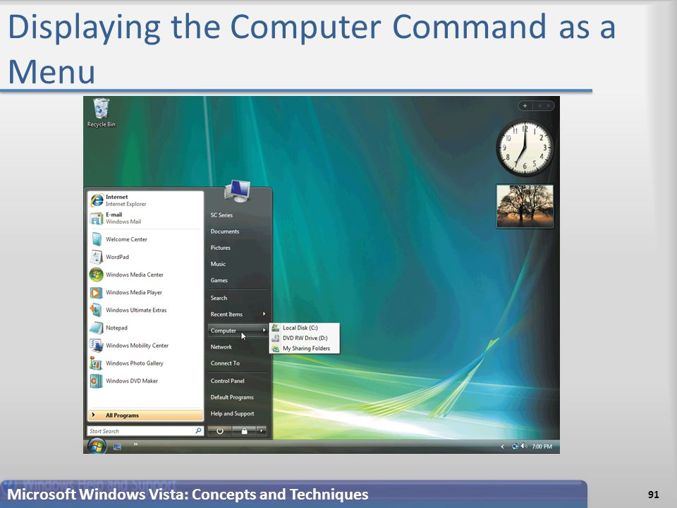 Displaying the Computer Command as a Menu Microsoft Windows Vista: Concepts and Techniques 91