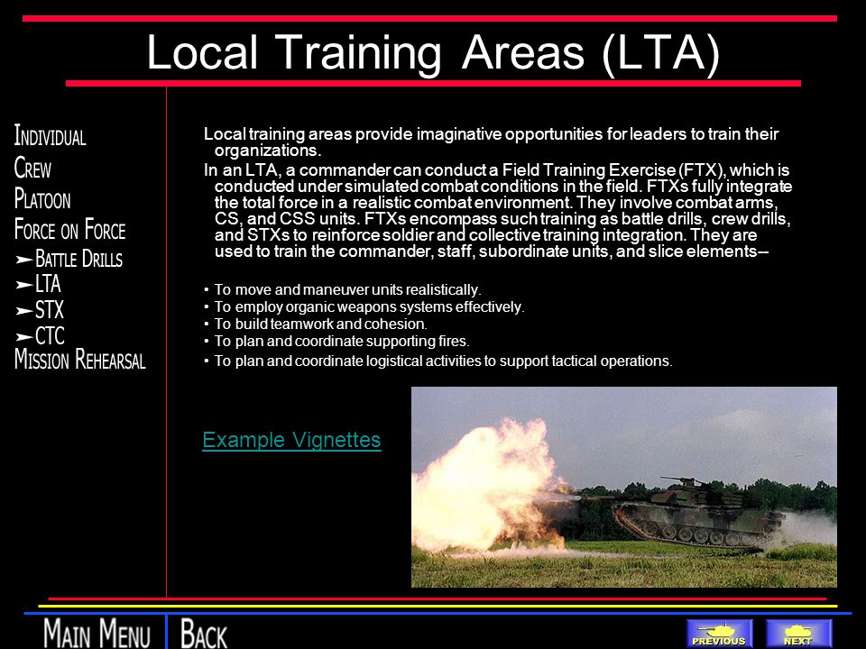 Local Training Areas (LTA) Local training areas provide imaginative opportunities for leaders to train their organizations.