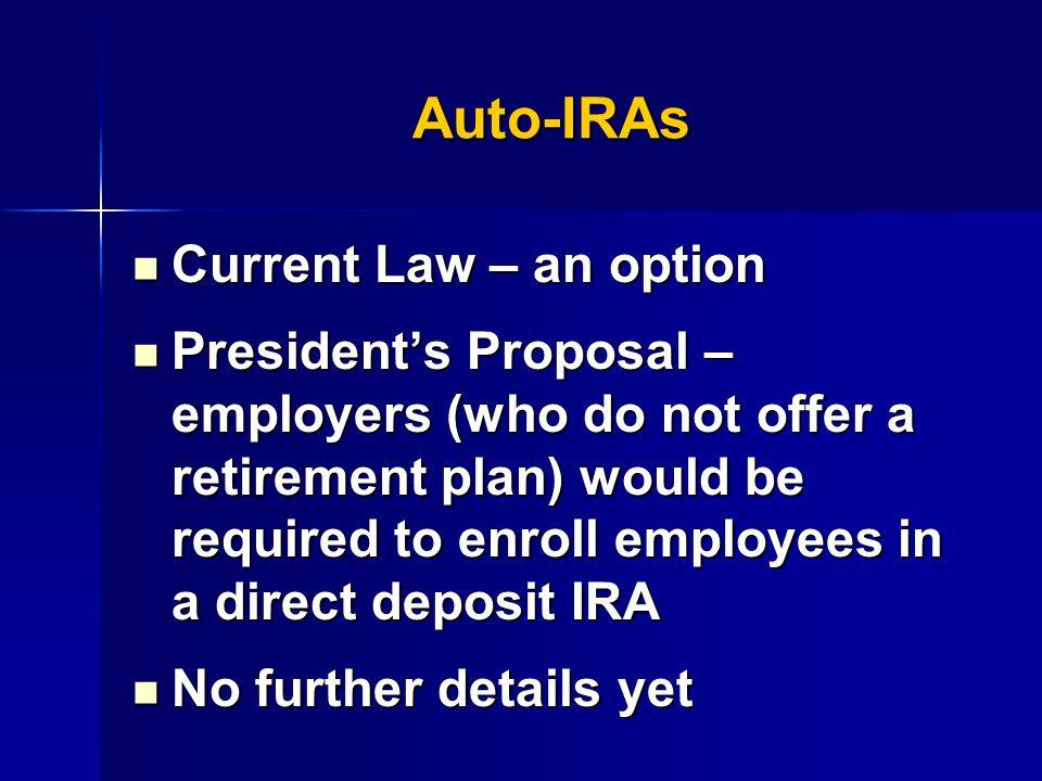 Auto-IRAs No bills introduced yet this Congress No bills introduced yet this Congress H.R.