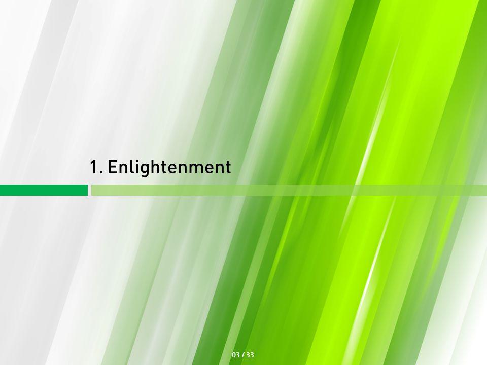 1. Enlightenment 03 / 33