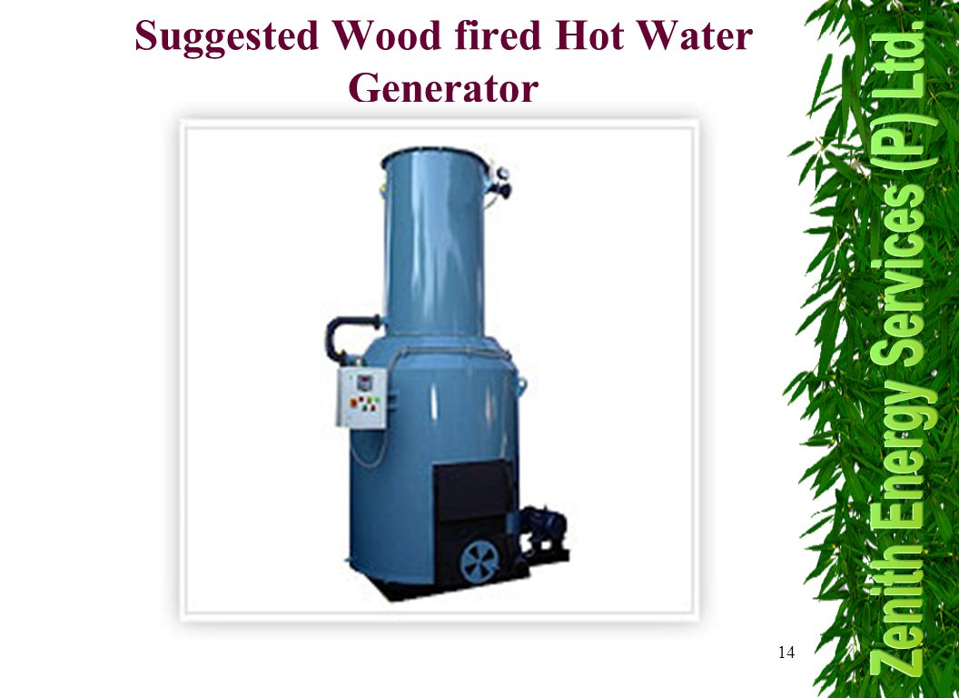 14 Suggested Wood fired Hot Water Generator