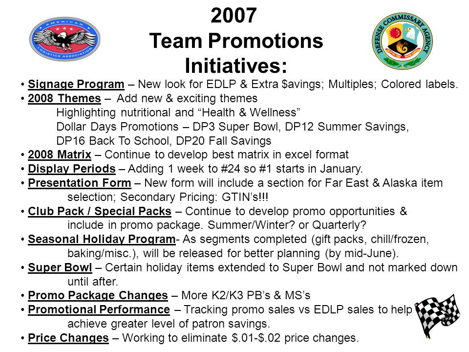 2007 Team Promotions Initiatives: Signage Program – New look for EDLP & Extra $avings; Multiples; Colored labels.