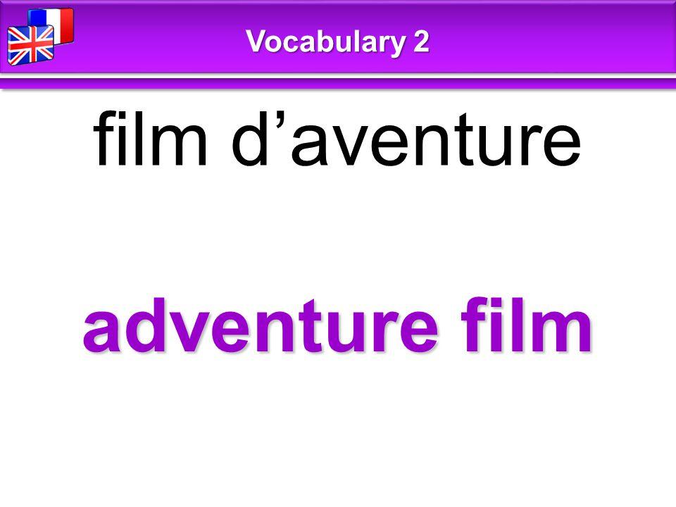 adventure film film d'aventure Vocabulary 2