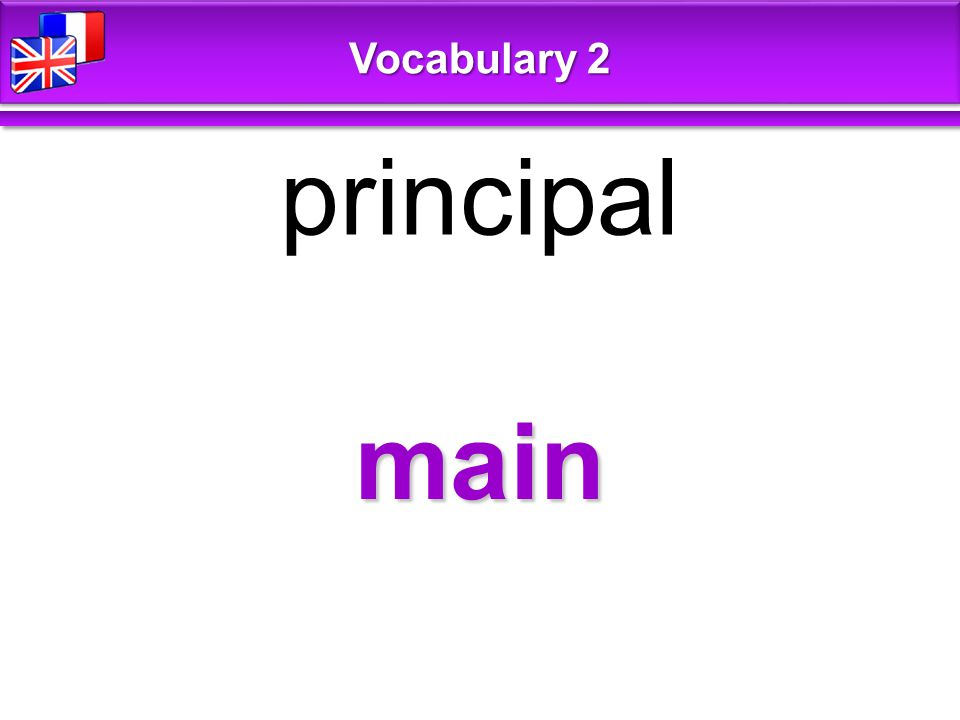 main principal Vocabulary 2