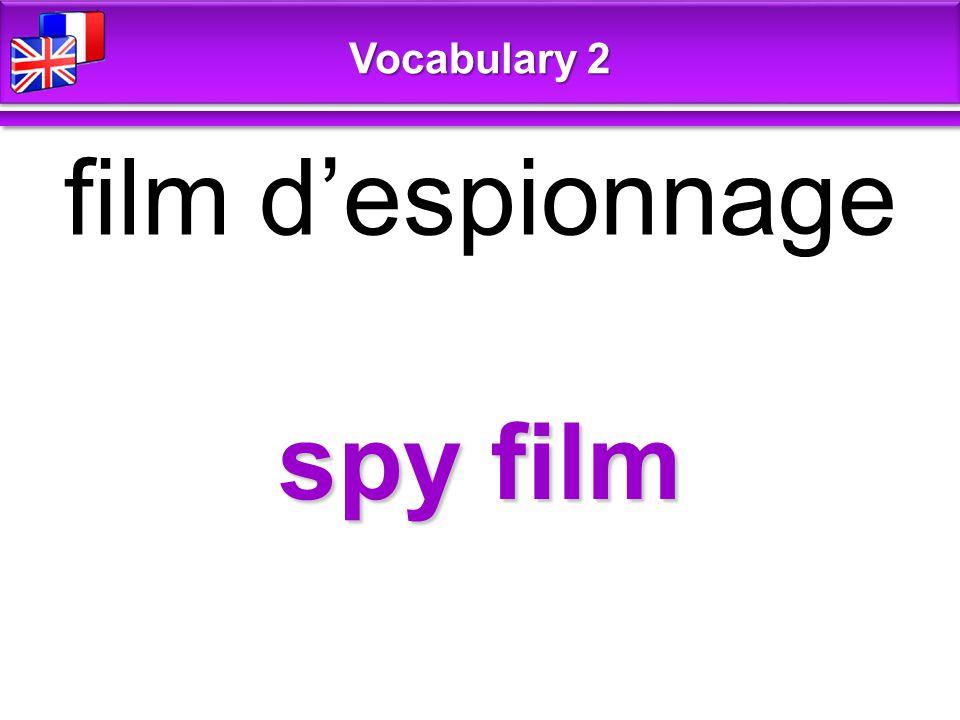 spy film film d'espionnage Vocabulary 2